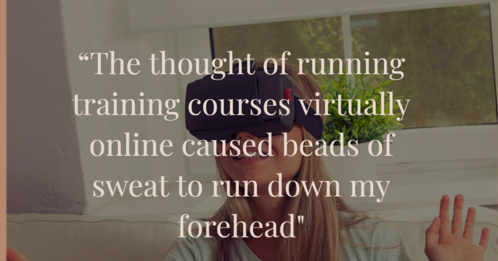 Virtual training is a challenge for new trainers